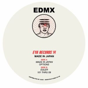 EDMX - Made In Japan EP - EYA014 - EYA