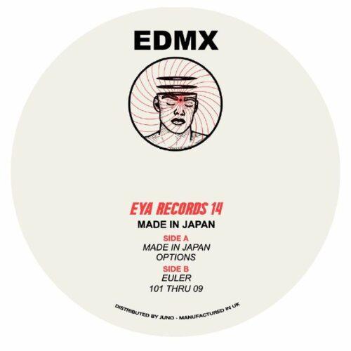 EDMX - Made In Japan EP - EYA014 - EYA