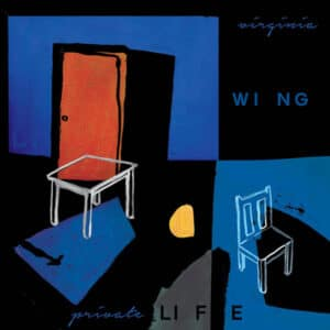 Virginia Wing - private LIFE - FIRELP599 - FIRE RECORDS