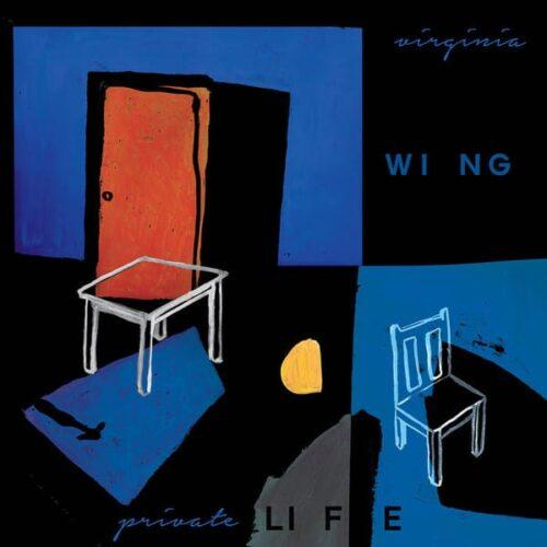 Virginia Wing - private LIFE - FIRELP599 - FIRE RECORDS