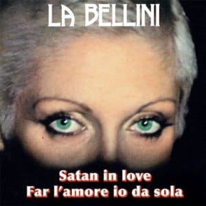 La Bellini - Satan In Love - GR1277 - GROOVIN RECORDS