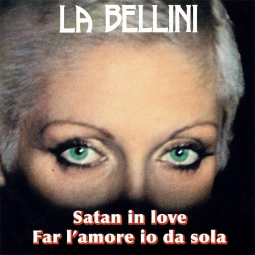 La Bellini - Satan In Love - GR1277 - GROOVIN RECORDS