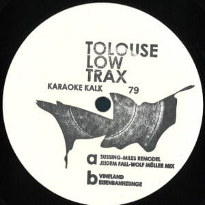 Tolouse Low Trax - Tolouse Low Trax remix (Wolf Müller) - KALK079 - KARAOKE KALK