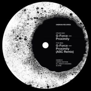 G-Force - Proximity - OKBR015 - OKBRON RECORDS