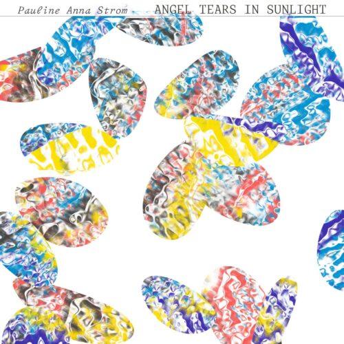 Pauline Anna Strom - Angel Tears in Sunlight (Ltd Marbled Vinyl) - RVNGNL069LPC2 - RVNG INTL