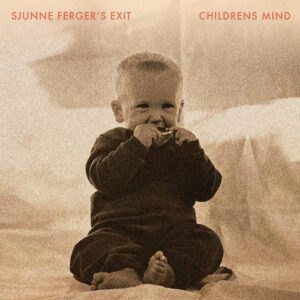 Sjunne Ferger - Childrens Mind - SL106LP - STRANGELOVE