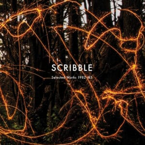 Scribble - Selected Works 1982-85 LP - SL108LP - STRANGELOVE