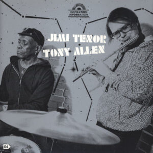 Jimi Tenor/Tony Allen - Inspiration Information - STRUT043LP - STRUT