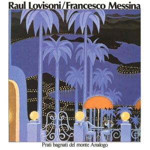 Raul Lovisoni/Francesco Messina - Prati Bagnati Del Monte Analogo - SV130 - SUPERIOR VIADUCT