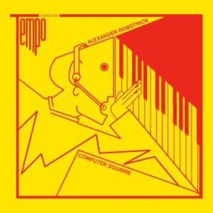 Alexander Robotnick - Computer Sourire/Dance Boy Dance - TD005 - TEMPO DISCHI