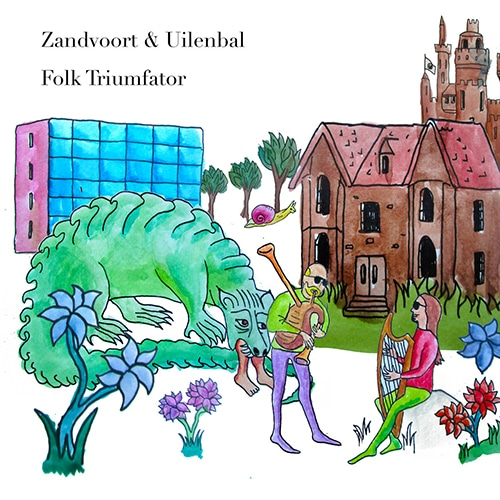 Zandvoort & Uilenbal - Folk Triumfator - WEME064 - WEME RECORDS