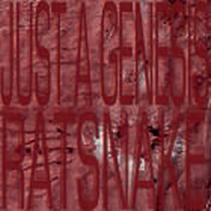 Ratsnake - Just A Genesis - 005PNBGC1RAT - PLACE NO BLAME