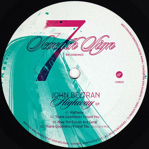 John Beltran - Highway EP - 7SR033 - SEVENTH SIGN RECORDINGS
