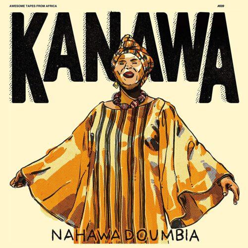 Nahawa Doumbia - Kanawa - ATFA039-MC - AWESOME TAPES FROM AFRICA