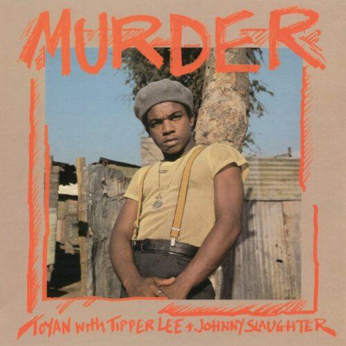 Toyan/Tipper Lee/Johnny Slaughte - Murder - BSRLP964 - BURNING SOUNDS
