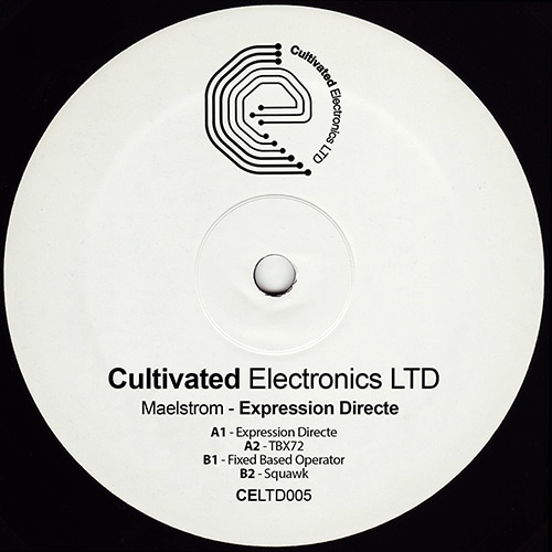 Maelstrom - Expression Directe - CELTD005 - CULTIVATED ELECTRONICS