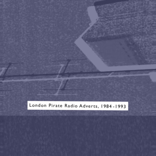 Death Is Not The End - London Pirate Radio Adverts 1984-1993