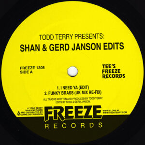 Todd Terry - Todd Terry Presents: Shan & Gerd Janson Edits - FREEZE1305 - FREEZE RECORDS