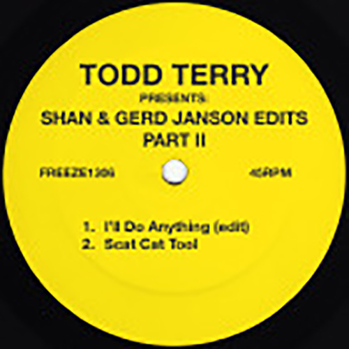 Todd Terry - Todd Terry Presents: Shan & Gerd Janson Edits vol. 2 - FREEZE1306 - FREEZE RECORDS