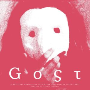 Various - Gost: A Spiritual Exploration Into Greek Soundtracks (1975-1989) - ITL010 - INTO THE LIGHT
