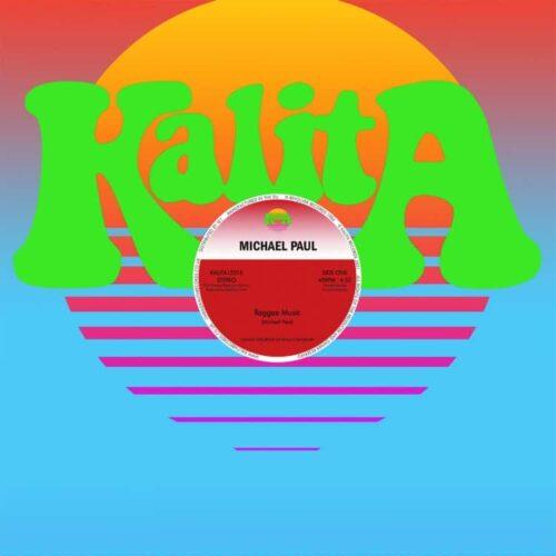 Michael Paul - Reggae Music - KALITA12016 - KALITA