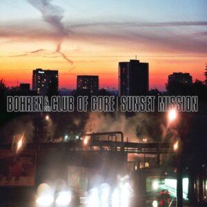 Bohren & Der Club Of Gore - Sunset Mission - PIASD5013LP - PIAS
