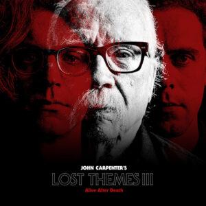 John Carpenter - Lost Themes Iii: Alive After Death - SBR-265 - SACRED BONES