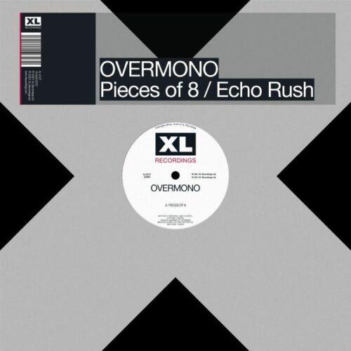 Overmono - Pieces of 8/Echo Rush - XL1072T - XL RECORDINGS