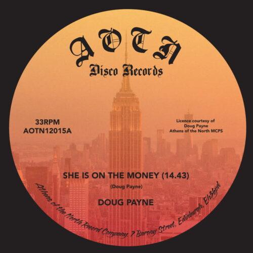 Doug Payne - She's On Money - AOTN1215 - ATHENS OF THE NORTH