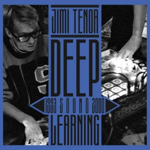 Jimi Tenor - Deep Sound Learning (1993-2000) - BB366 - BUREAU B