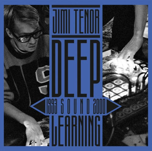 Jimi Tenor - Deep Sound Learning (1993-2000) - BB366 - BUREAU B