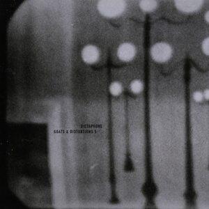 Dictaphone - Goats & Distortions 5 - DEN361LP - DENOVALI