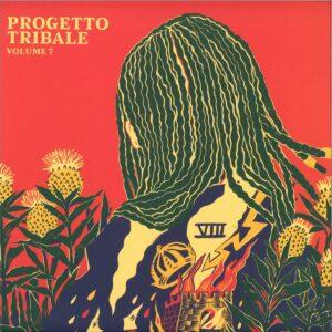 Progetto Tribale - Volume 7 (Donato Dozzy