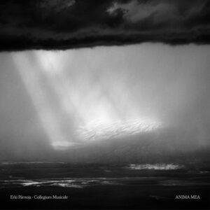 Erki Pärnoja Collegium Musicale - Anima Mea - ELM2101CD - Erik Lindström Music
