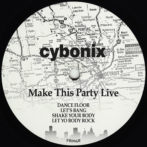 Cybonix - Make This Party Live - FR004R - FRUSTRATED FUNK