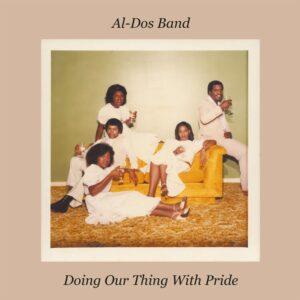 Al-Dos Band - Doing Our Thing With Pride - KALITALP006 - KALITA