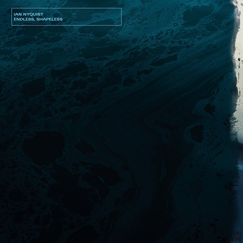 Ian Nyquist - Endless