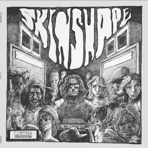 Skinshape - Skinshape - LEWIS1102LP - LEWIS RECORDINGS
