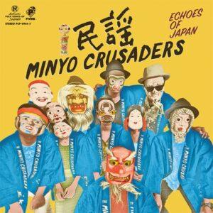 Minyo Crusaders - Echoes of Japan (????????????) - MAIS036LP - MAIS UM DISCOS