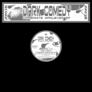 Dark Comedy/Kenny Larkin - Corbomite Manuever - MC022CLEAR - MINT CONDITION