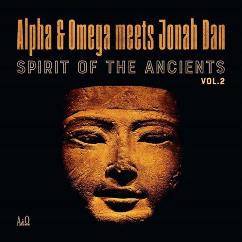Alpha & Omega/Jonah Dan - Spirit of the Ancients Vol 2 - MD021 - MANIA DUB