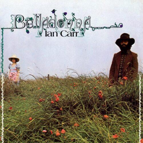 Ian Carr - Belladonna - MRBLP229 - MR BONGO