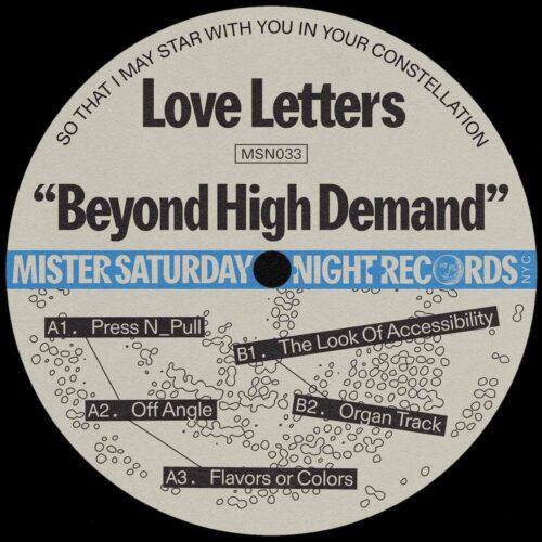 Love Letters - Beyond High Demand - MSN033 - MISTER SATURDAY NIGHT
