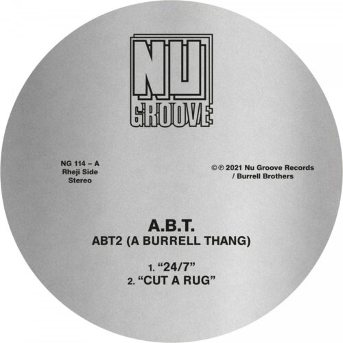 A.B.T - ABT2 (A Burrell Thang) - NG114 - NU GROOVE