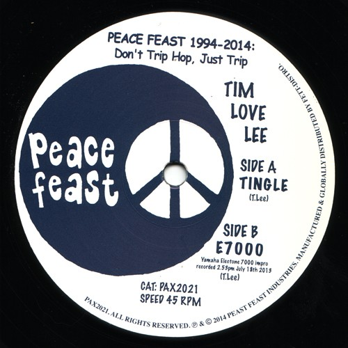 Tim Love Lee - Tingle / E7000 - PAX2021 - PEACE FEAST