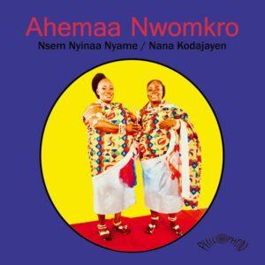 Ahemaa Nwomkro - Nsem Nyinaa Nyame - PH45026 - PHILOPHON