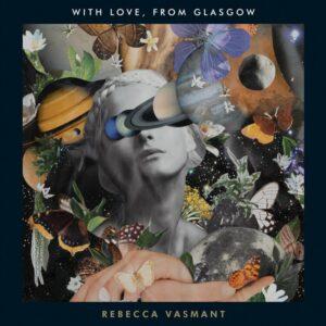 Rebecca Vasmant - With Love