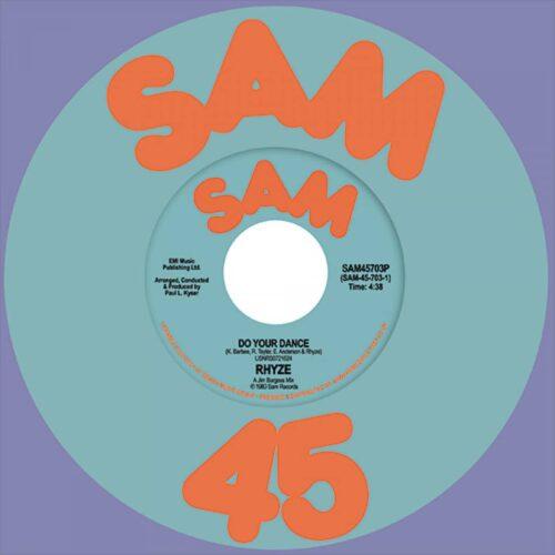 Rhyze - Do Your Dance / Free - SAM45703P - SAM