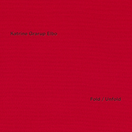 Katrine Grarup Elbo - Fold Unfold (Ltd 300) - SP031LP-LTD - SONIC PIECES