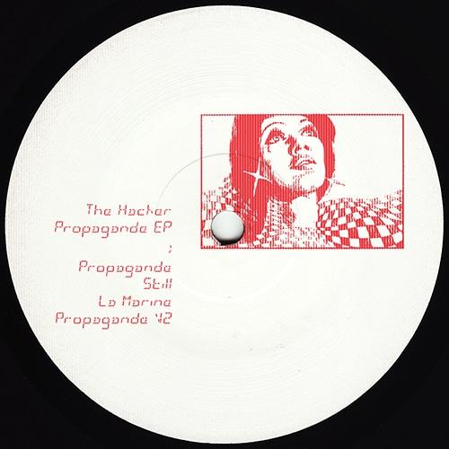 The Hacker - Propagande EP (Repress!) - STILLEBEN048 - STILLEBEN